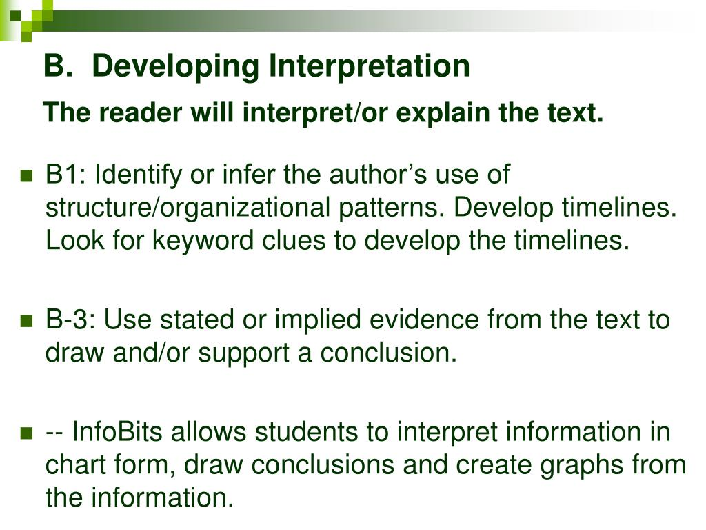 B.  Developing Interpretation