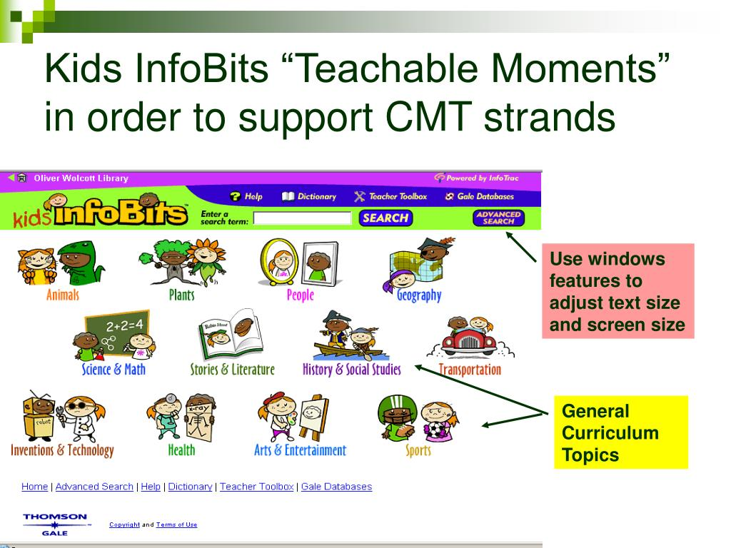 "Kids InfoBits ""Teachable Moments"" in order to support CMT strands"