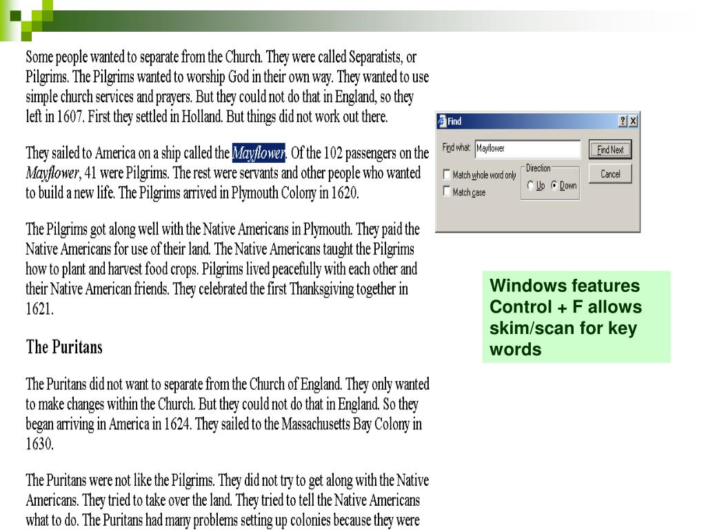 Windows features Control + F allows skim/scan for key words