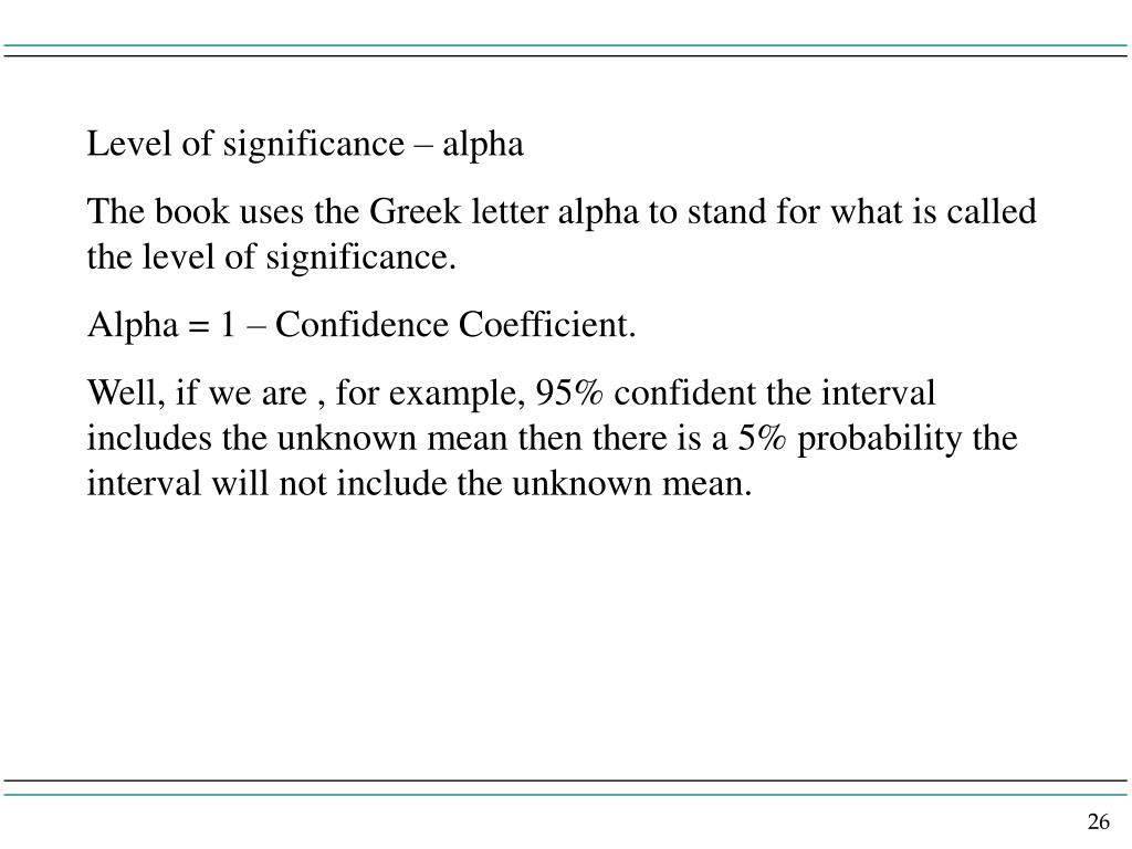 Level of significance – alpha