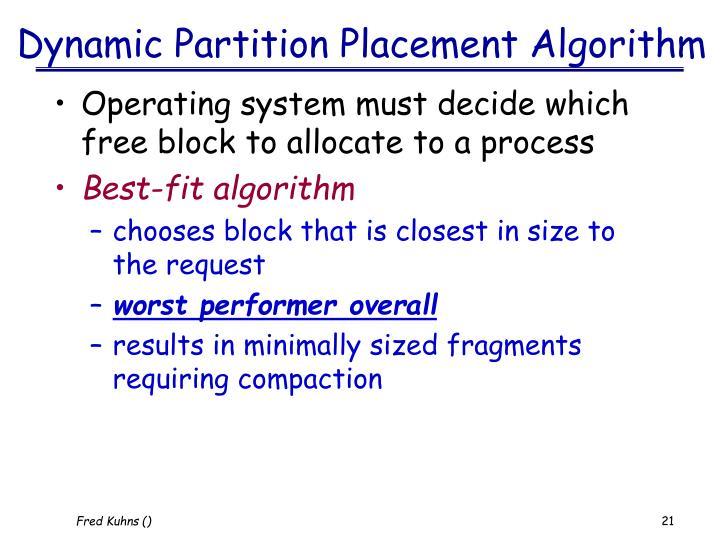 Dynamic Partition Placement Algorithm