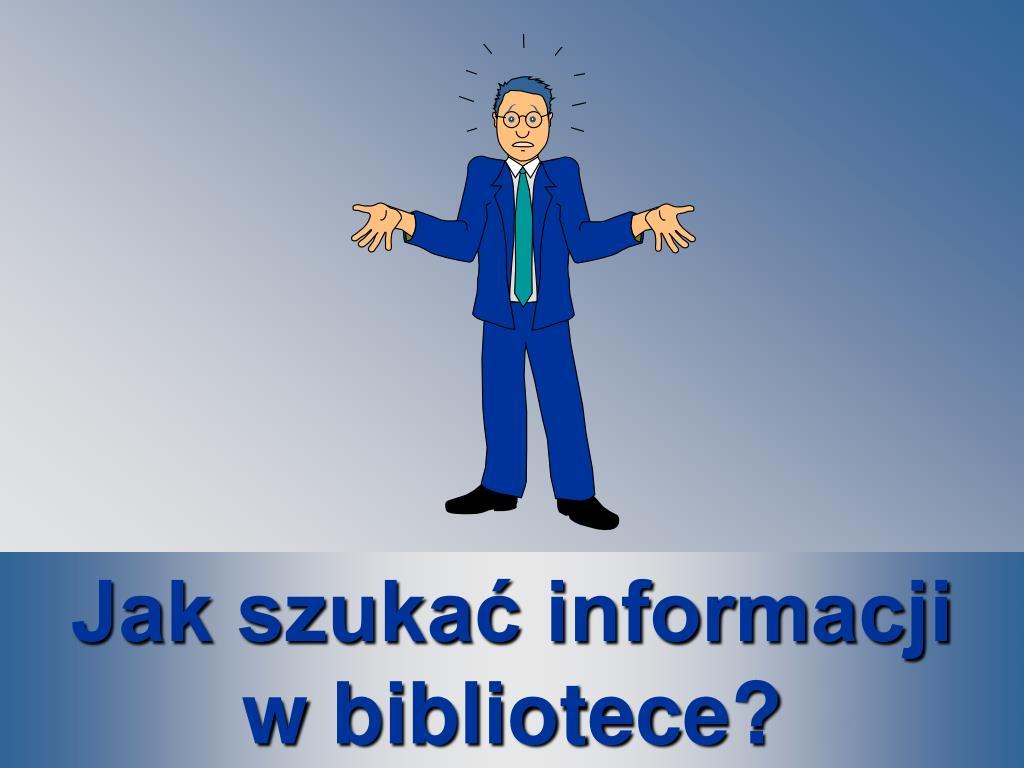 Jak szukać informacji