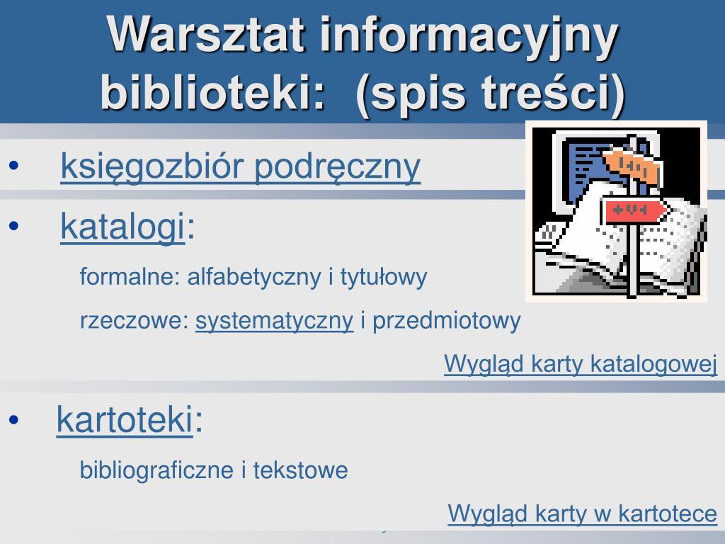 Warsztat informacyjny biblioteki:  (spis treści)