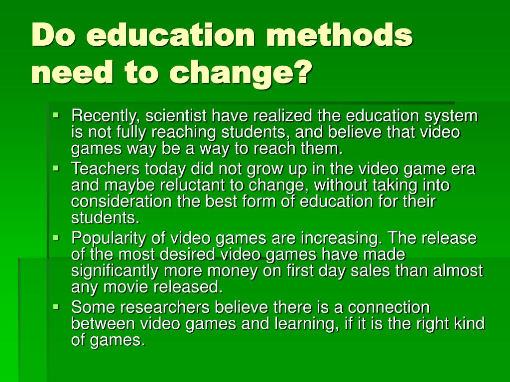 Do education methods need to change?