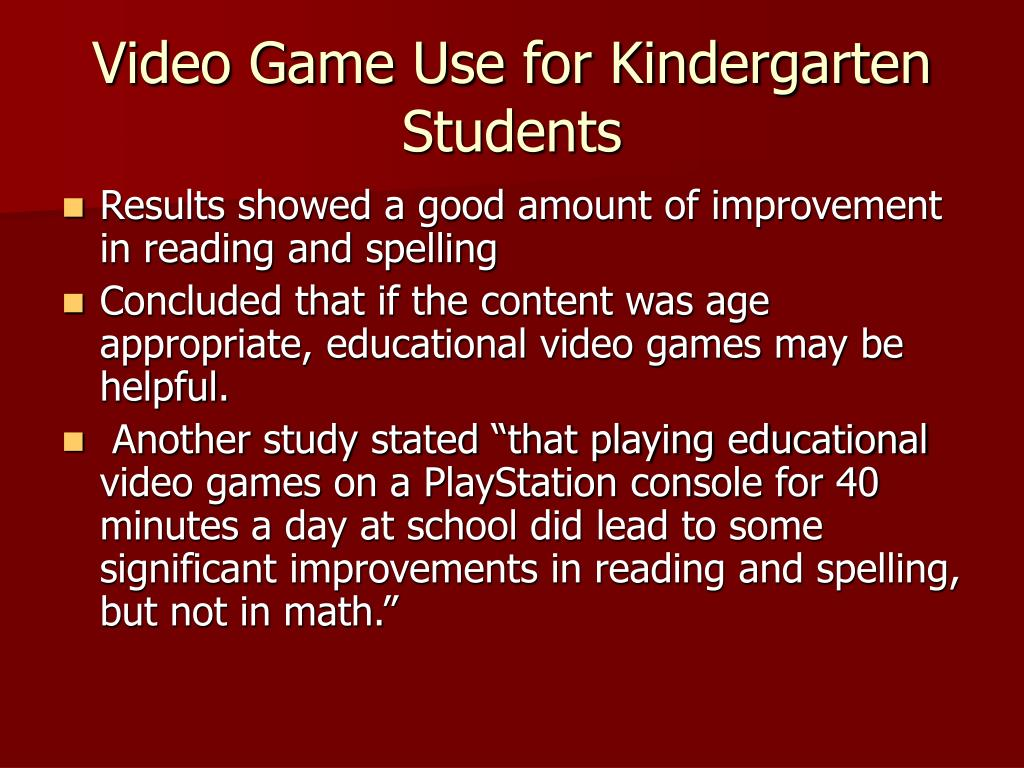 Video Game Use for Kindergarten Students