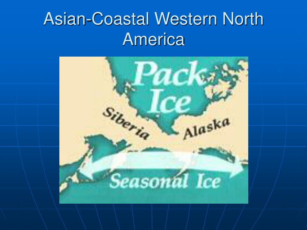 Asian-Coastal Western North America