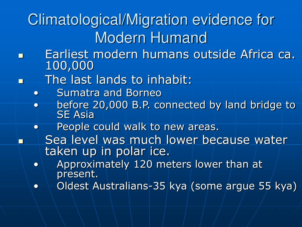 Climatological/Migration evidence for Modern Humand
