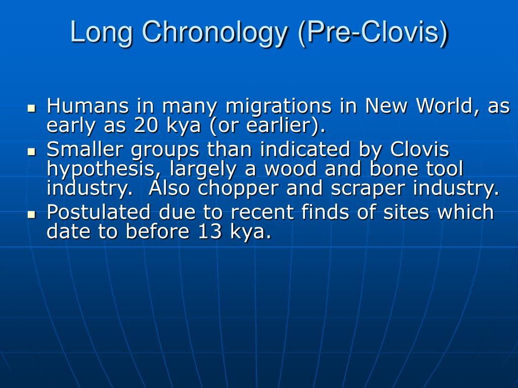 Long Chronology (Pre-Clovis)