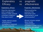 explanatory vs pragmatic efficacy vs effectiveness