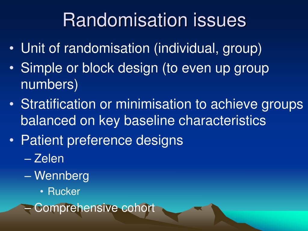 Randomisation issues