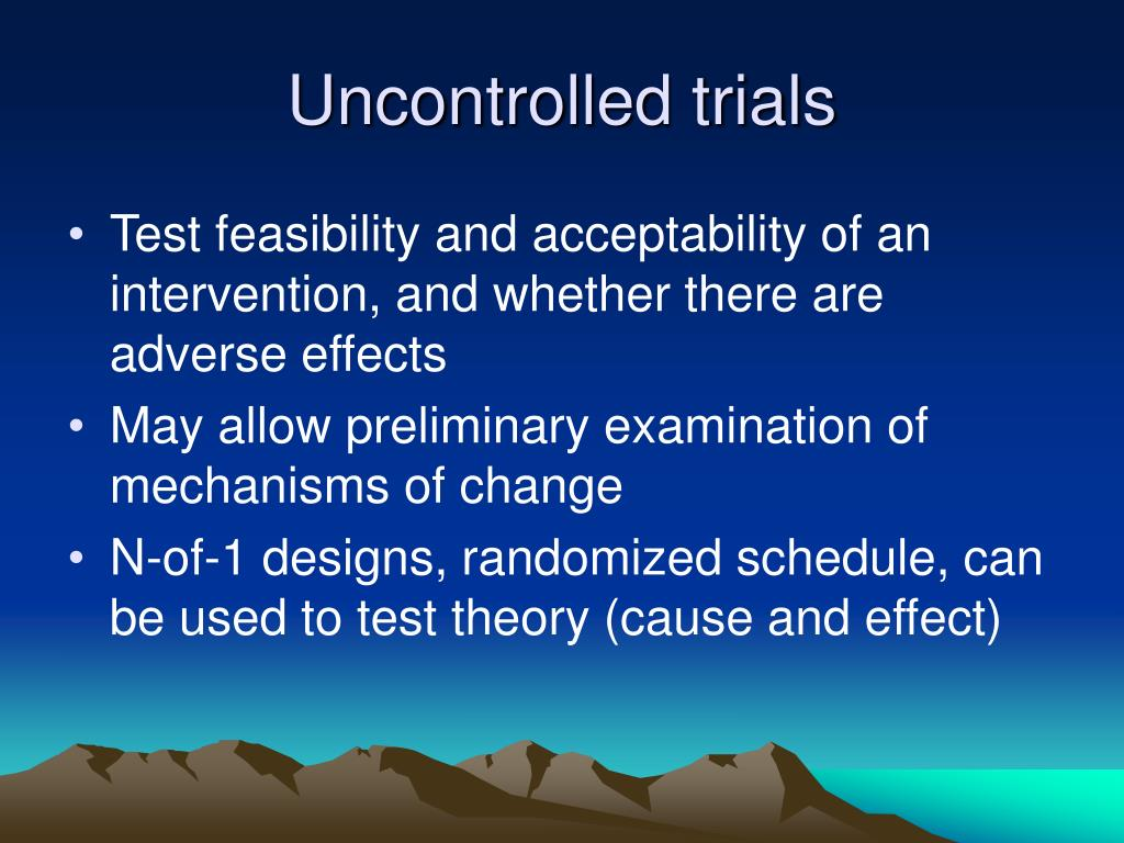 Uncontrolled trials