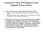 example of how epa region 8 has applied these factors22