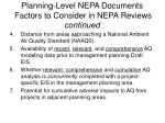 planning level nepa documents factors to consider in nepa reviews continued