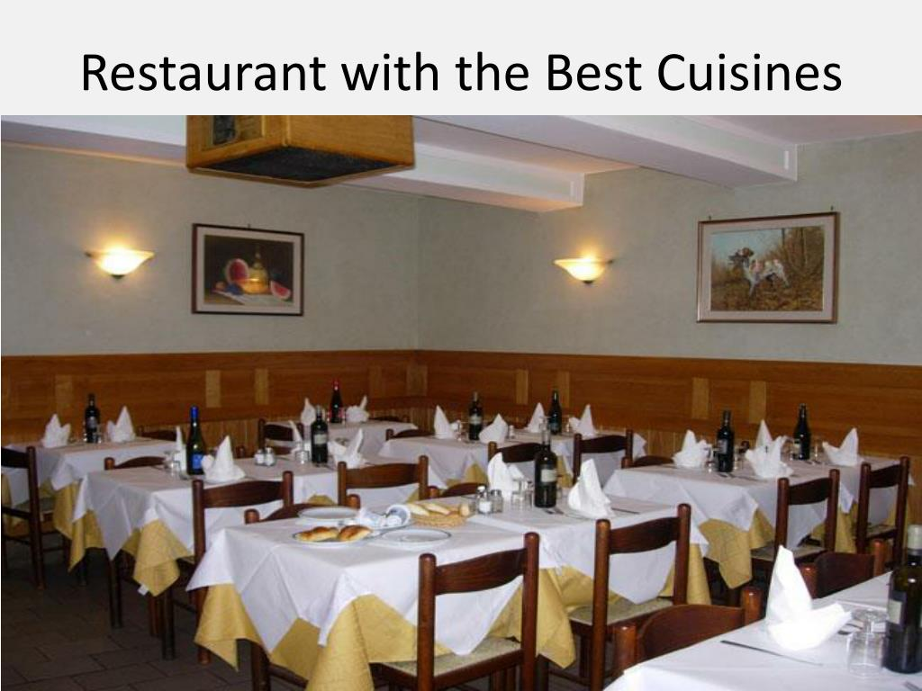 Restaurant with the Best Cuisines