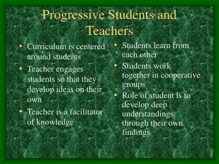 Progressive students and teachers l.jpg