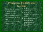 progressive students and teachers