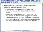 department policy regarding managing informants cont d