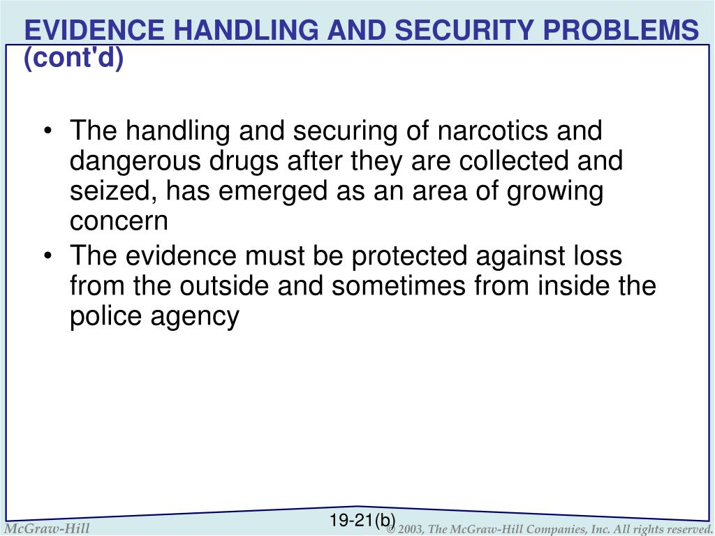 EVIDENCE HANDLING AND SECURITY PROBLEMS (cont'd)
