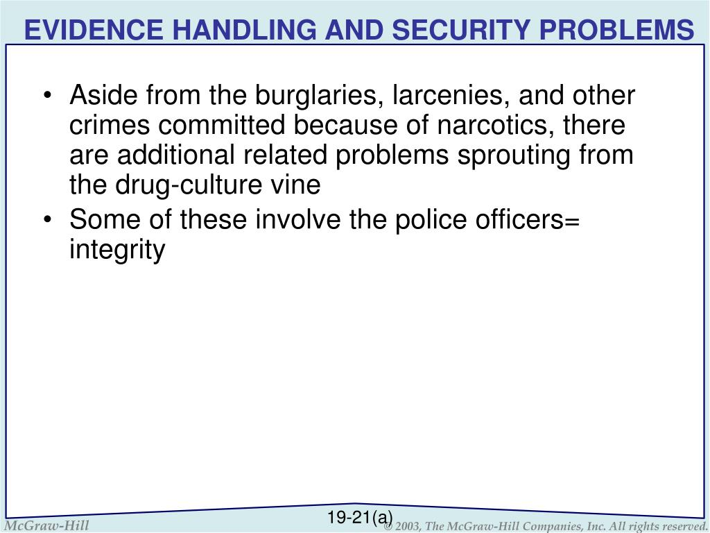 EVIDENCE HANDLING AND SECURITY PROBLEMS
