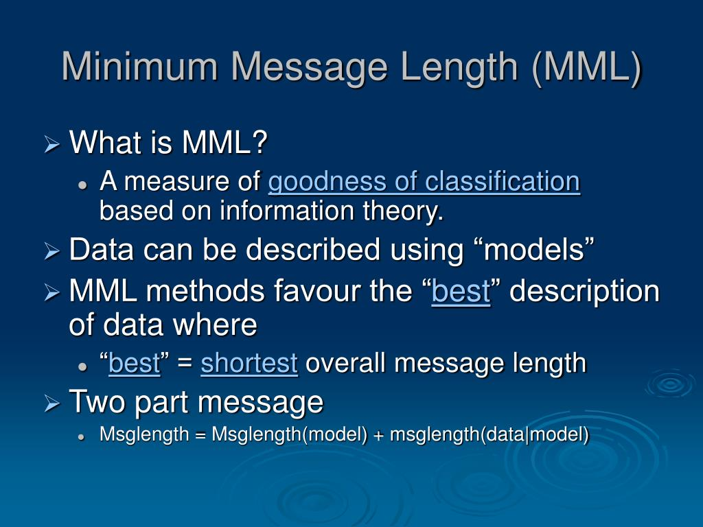 Minimum Message Length (MML)