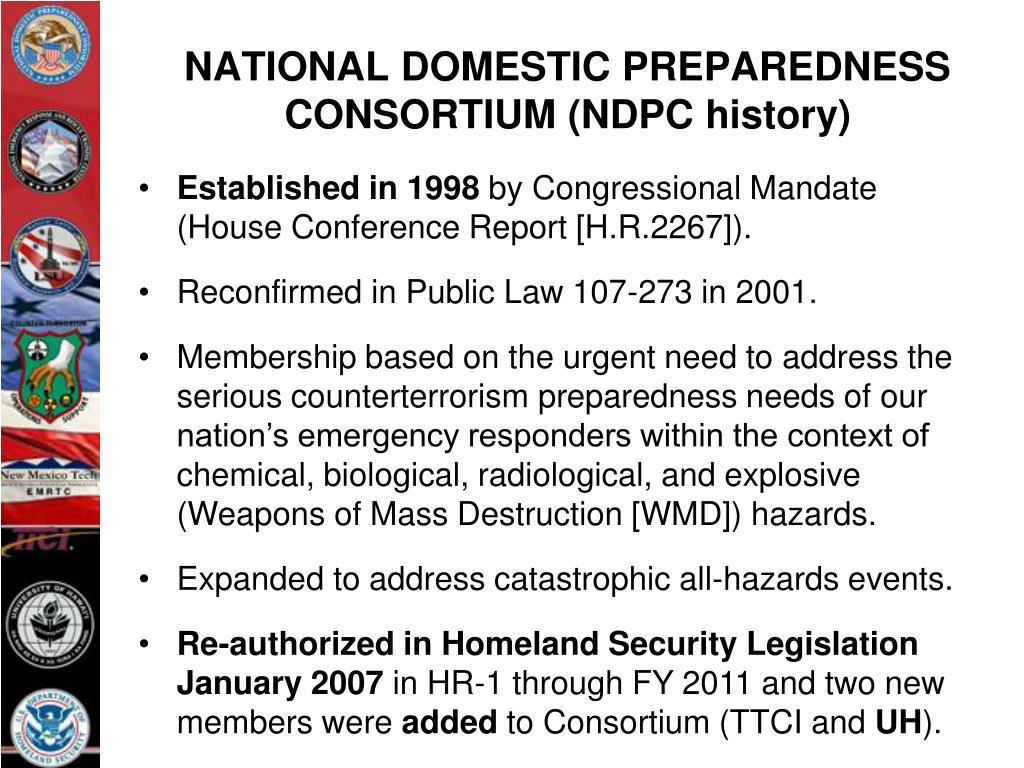 NATIONAL DOMESTIC PREPAREDNESS CONSORTIUM (NDPC history)