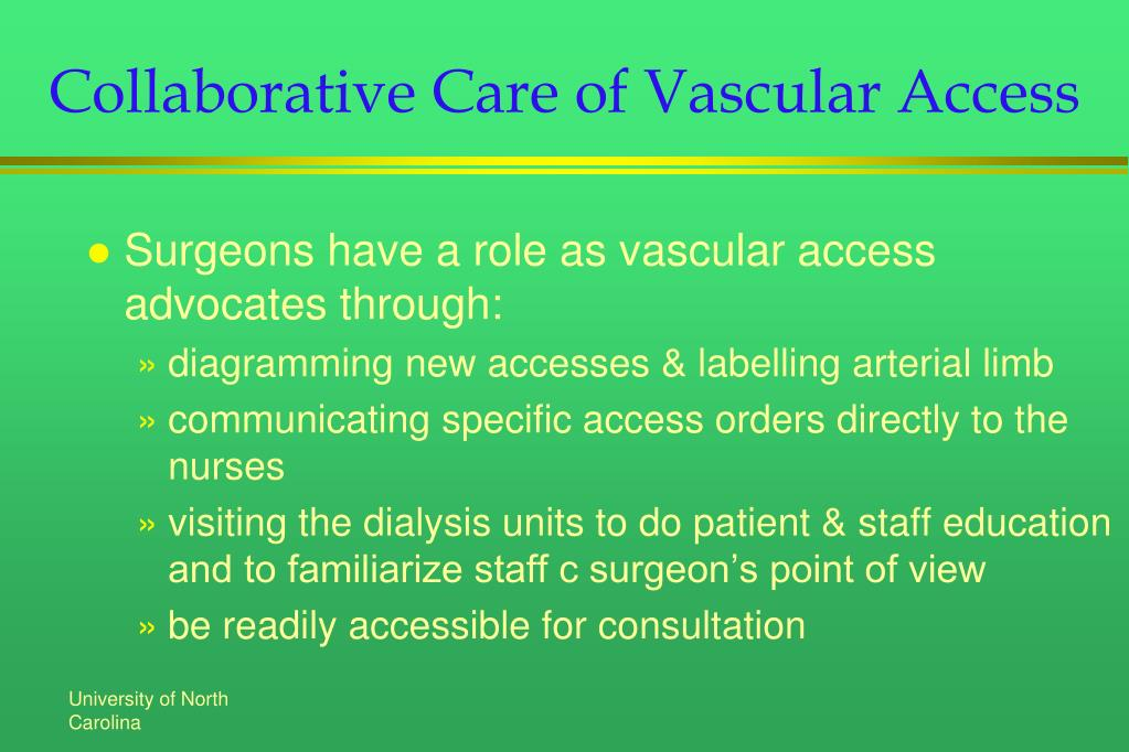 Collaborative Care of Vascular Access