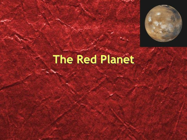 The red planet