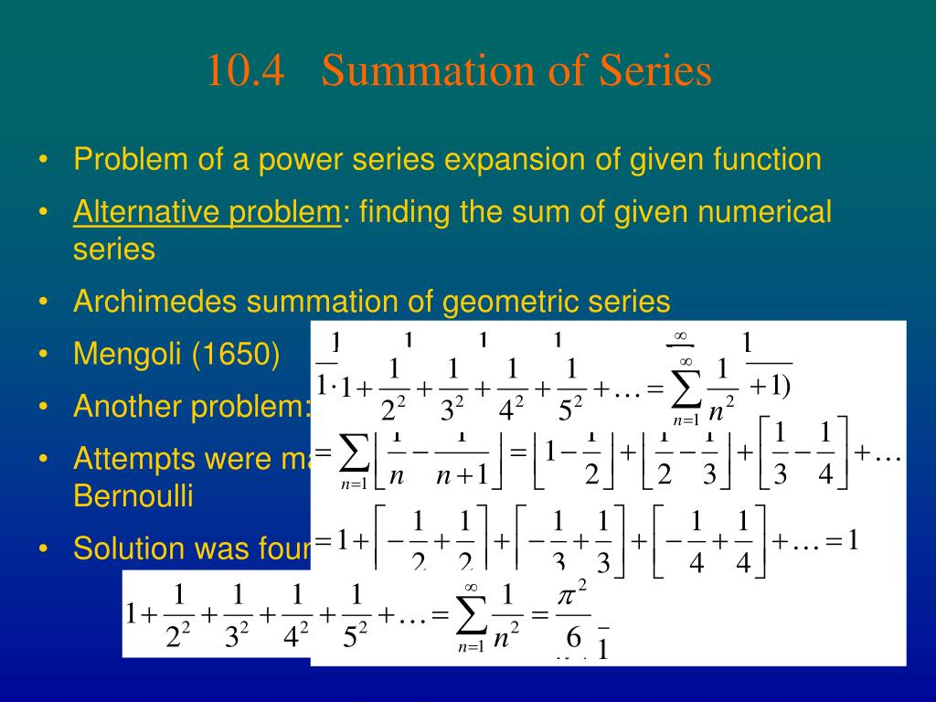 10.4   Summation of Series