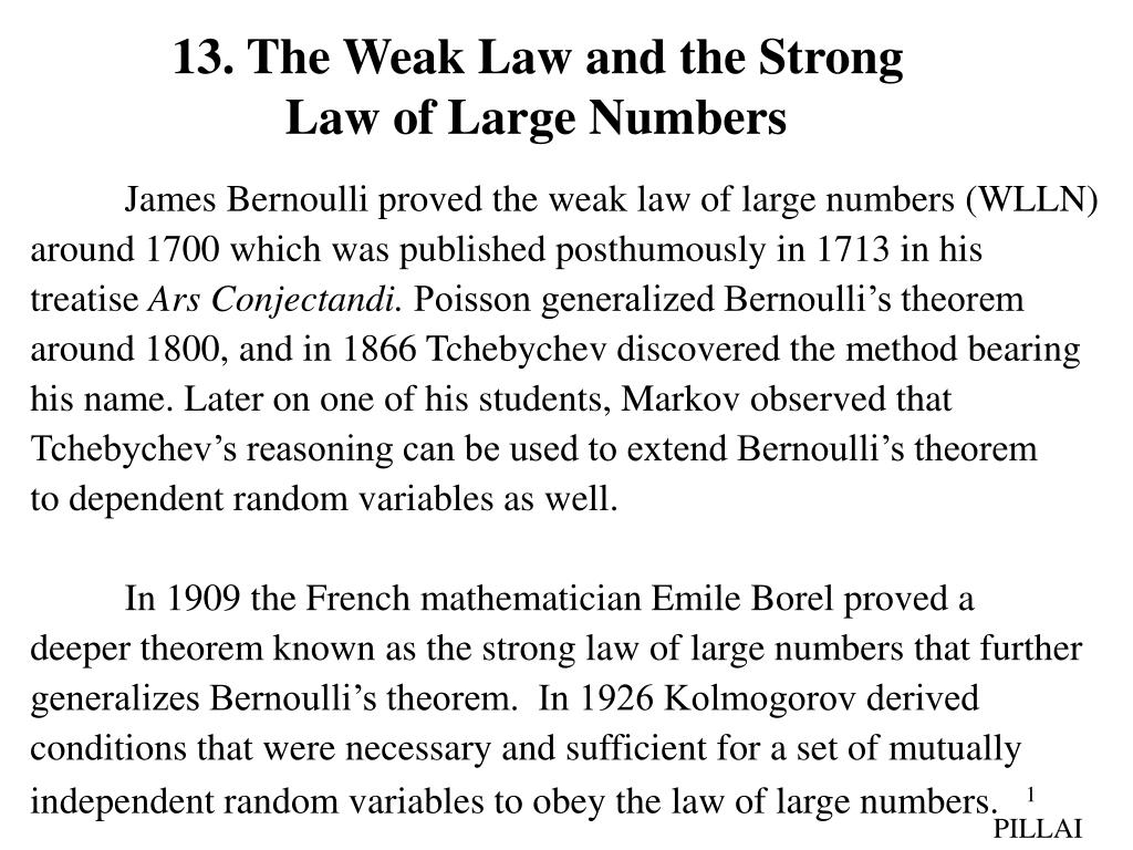 13. The Weak Law and the Strong