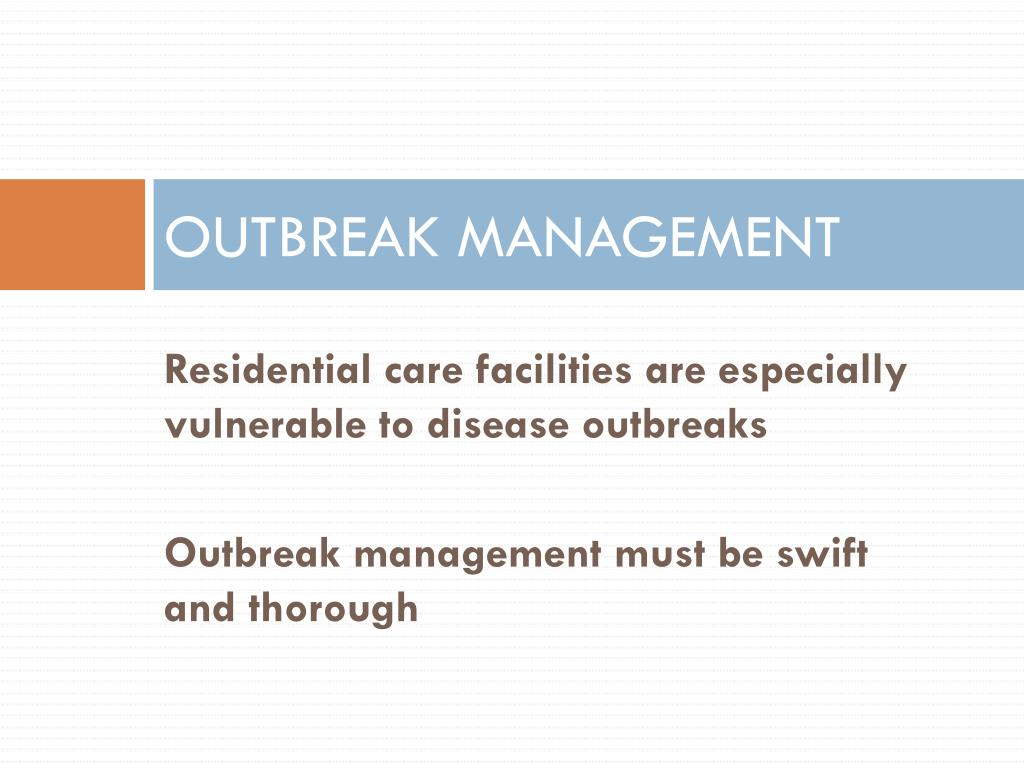 OUTBREAK MANAGEMENT