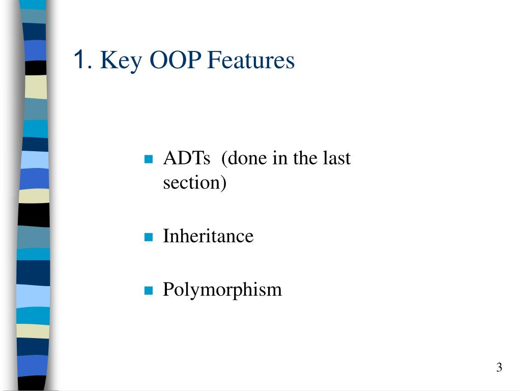 1. Key OOP Features
