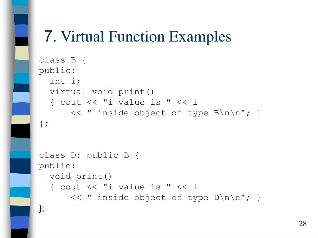 7. Virtual Function Examples