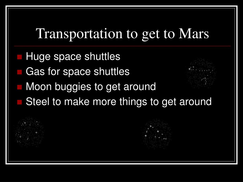 Transportation to get to Mars