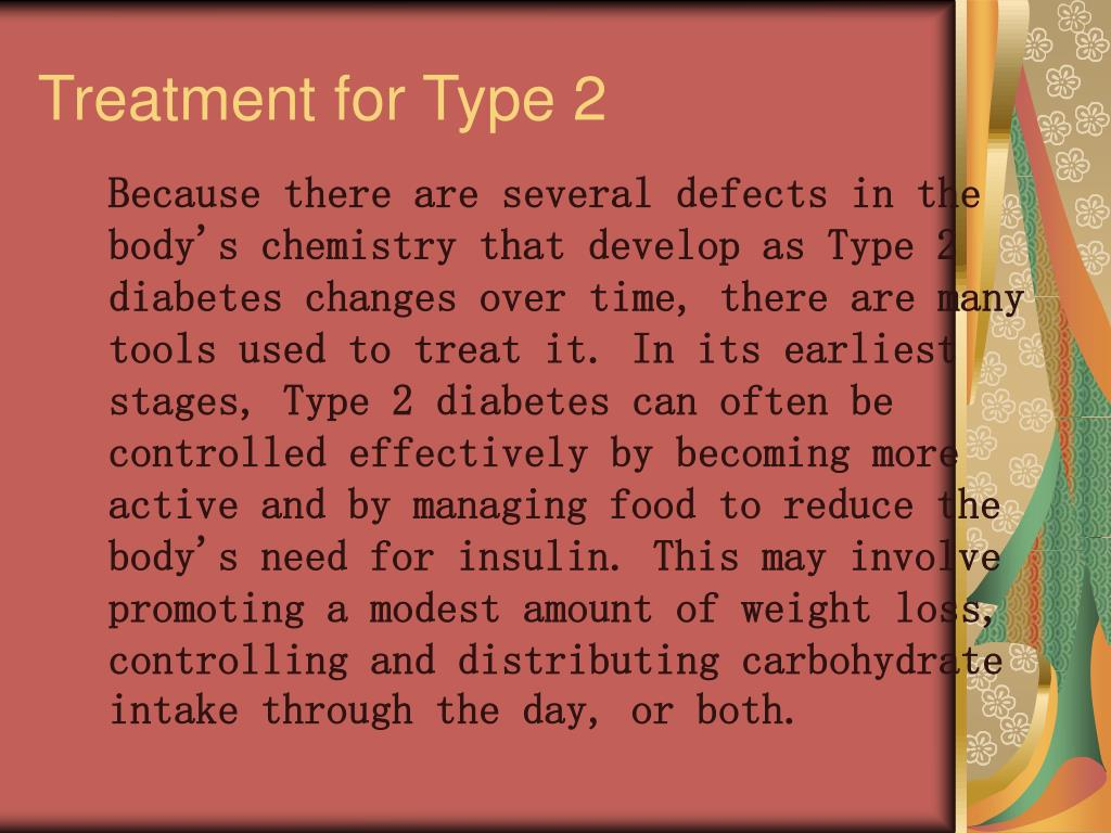 Treatment for Type 2