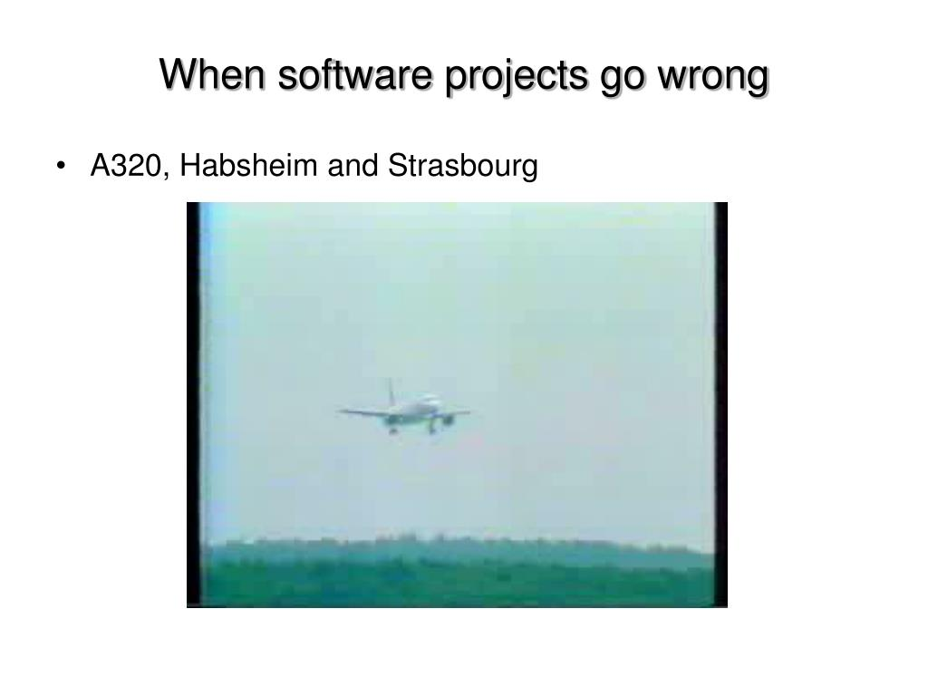 When software projects go wrong