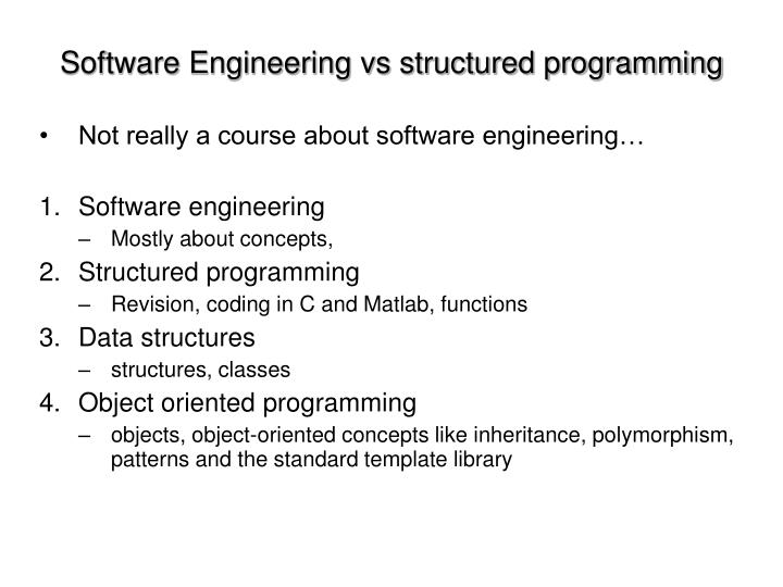 Software Engineering vs structured programming