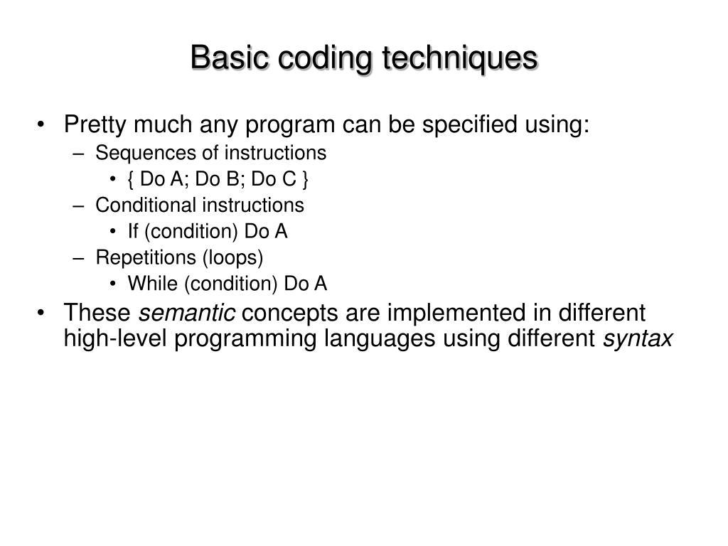 Basic coding techniques