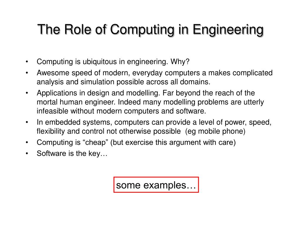 The Role of Computing in Engineering