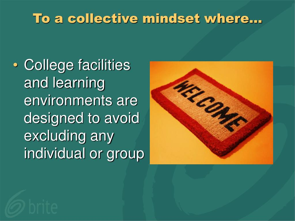 To a collective mindset where…