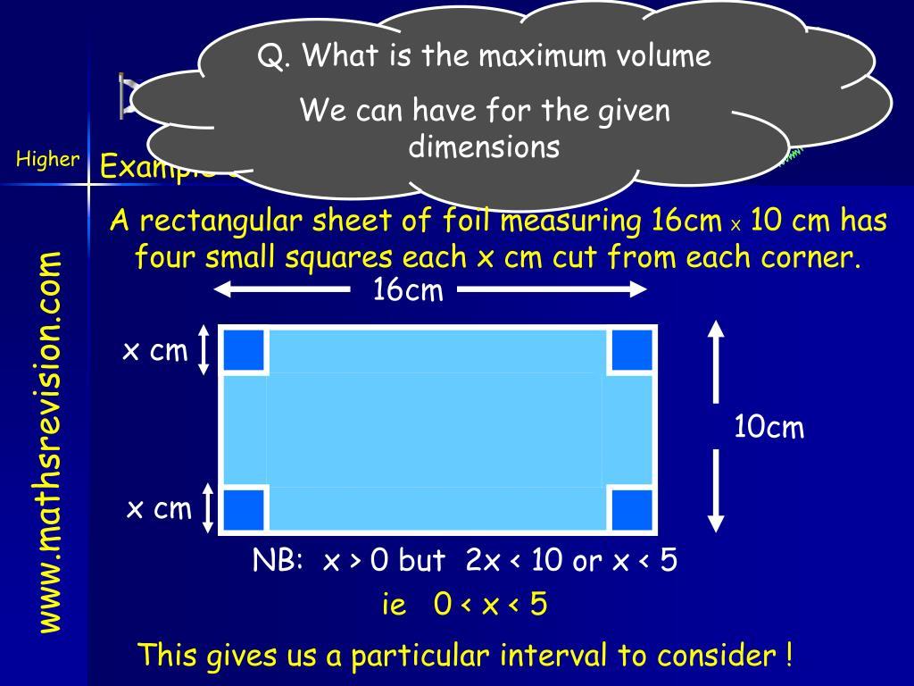 Q. What is the maximum volume