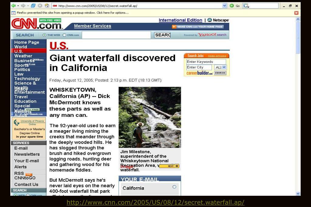 http://www.cnn.com/2005/US/08/12/secret.waterfall.ap/
