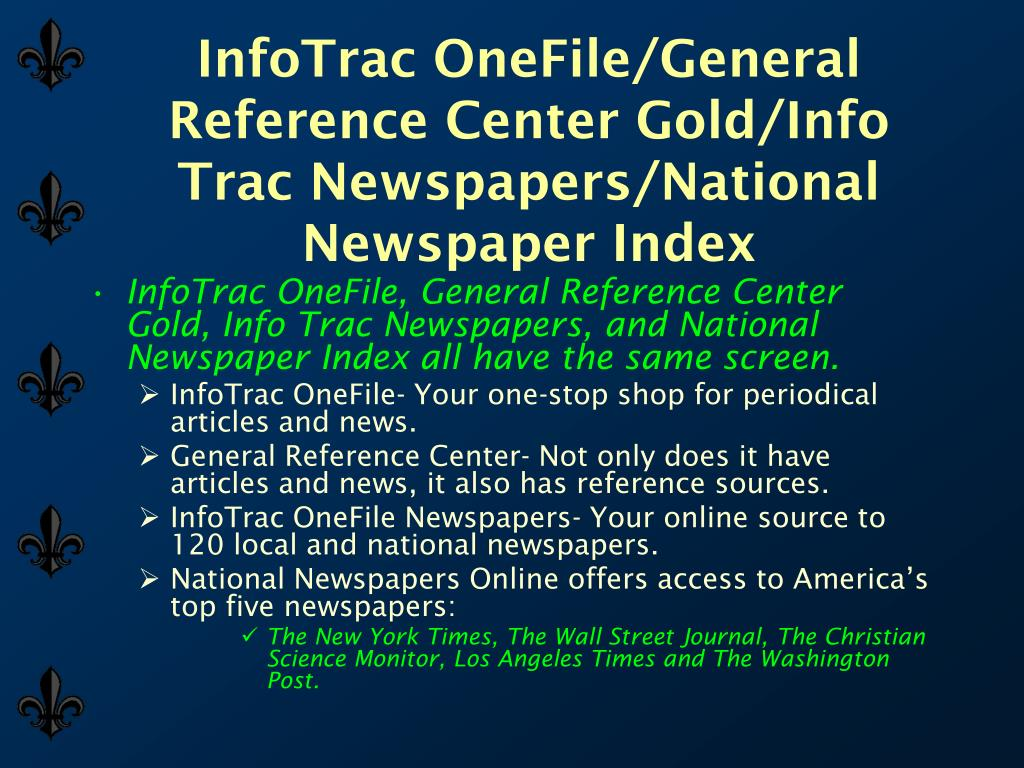 InfoTrac OneFile/General Reference Center Gold/Info Trac Newspapers/National Newspaper Index