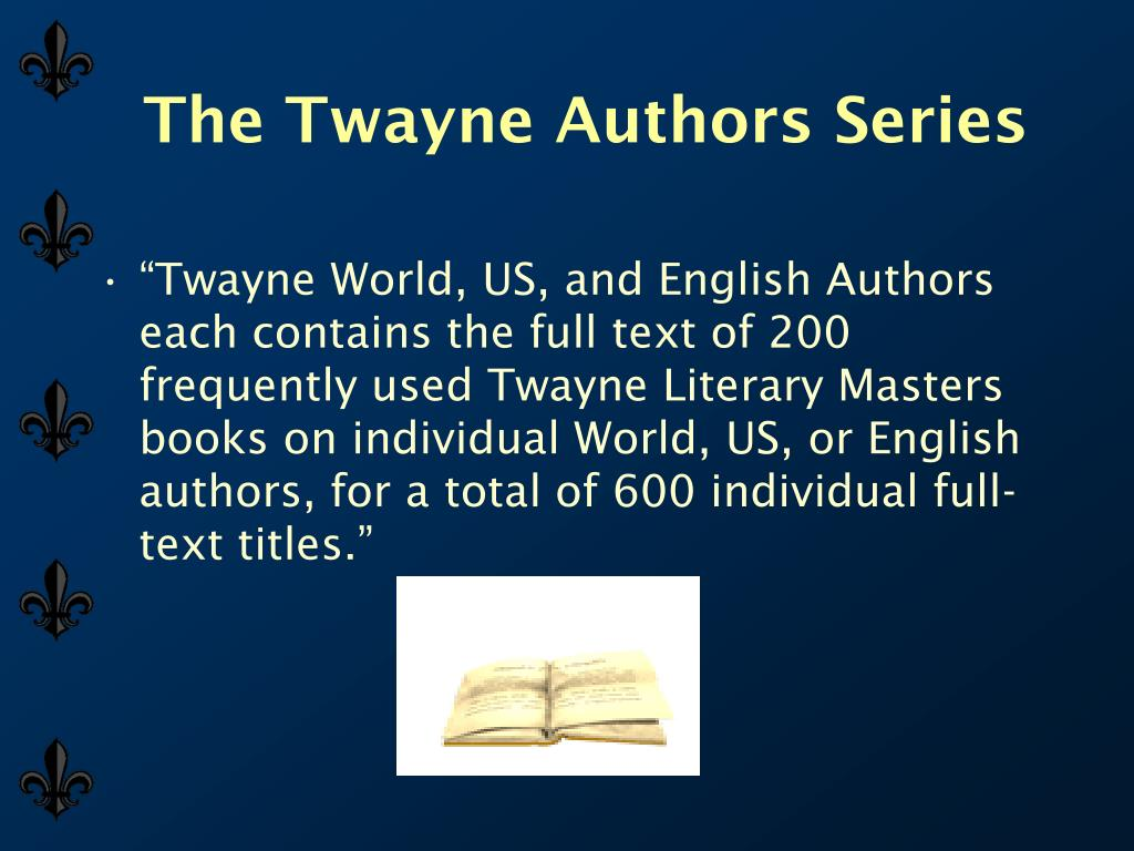 The Twayne Authors Series
