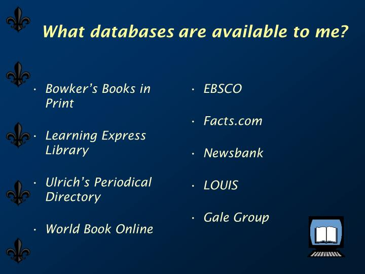 What databases are available to me