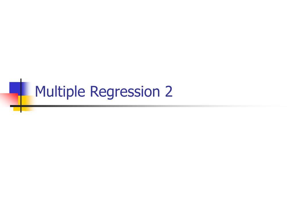 Multiple Regression 2