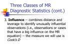 three classes of mr diagnostic statistics cont