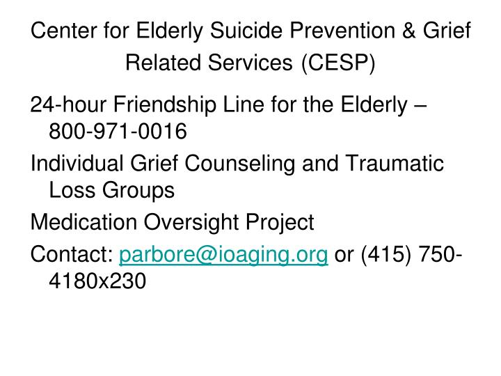 Center for elderly suicide prevention grief related services cesp