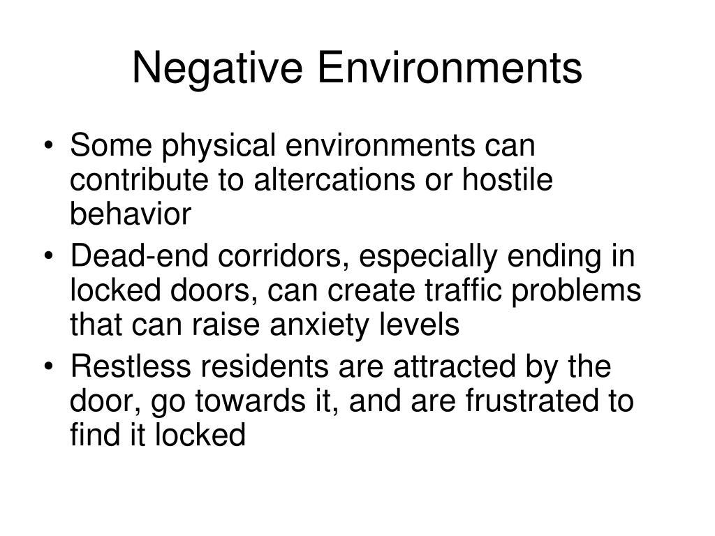 Negative Environments