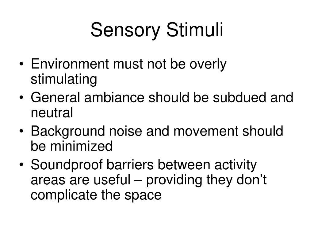 Sensory Stimuli