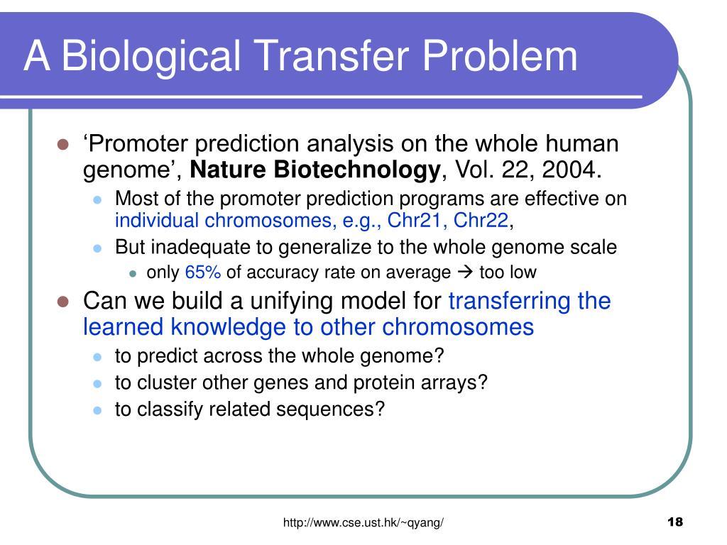 A Biological Transfer Problem